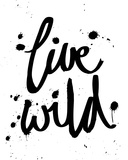 Live Wild Giclee Print by Sasha Blake