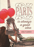 Paris Is Always a Good Idea - 2016 Weekly Pocket Planner Calendars