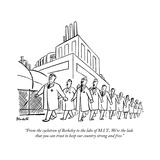 """""""From the cyclotron of Berkeley to the labs of M.I.T., We're the lads that…"""" - New Yorker Cartoon Premium Giclee Print by Frank Modell"""