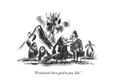 """Evolution's been good to you, Sid."" - New Yorker Cartoon Premium Giclee Print by Lee Lorenz"