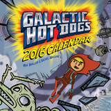 Galactic Hot Dogs - 2016 Calendar Calendars