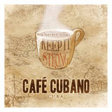 Cafe Cubano Prints by  OnRei