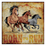 Born to Run Prints by Melody Hogan