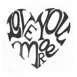 Love You More Prints by Smith Haynes