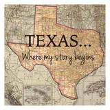 Texas My Story Prints by Tina Carlson