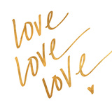 Love Love Love (gold foil) Posters