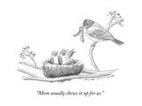 """Mom usually chews it up for us."" - New Yorker Cartoon Premium Giclee Print by Trevor Spaulding"