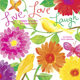 Live Love Laugh - 2016 Calendar Calendars