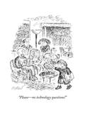 """Please—no technology questions!"" - New Yorker Cartoon Premium Giclee Print by Edward Koren"