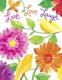 Live Love Laugh - 2016 Engagement Calendar Calendars