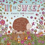 Life is Sweet - 2016 Calendar Calendars