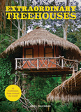 Extraordinary Treehouses - 2016 Calendar Calendars