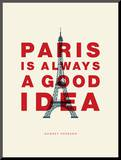 Paris is Always a Good Idea (Audrey Hepburn) Mounted Print