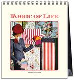 Fabric of Life - 2016 Easel Calendar Calendars