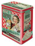 Have A Coffee - Tin Box Novinky (Novelty)