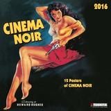 Cinema Noir - 2016 Calendar Calendars