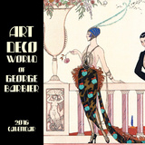 The Art Deco World of Georges Barbier - 2016 Calendar Calendriers