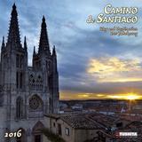 Camino de Santiago - 2016 Calendar Calendars