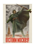 Defend Moscow! Soviet World War 2 Poster of 1941 Posters