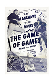 The Game of Games, from Left: Felix 'Doc' Blanchard, Glen Davis, 1940s Posters