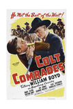 Colt Comrades, from Left: Victory Jory, William Boyd, 1943 Posters