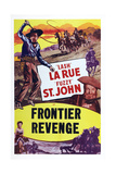 Frontier Revenge, Top from Left: Lash La Rue, Fuzzy St. John; Bottom Left: Peggy Stewart, 1948 Print