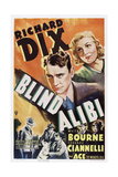 Blind Alibi, Top from Left: Richard Dix, Whitney Bourne, 1938 Print