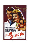 I'll Be Seeing You, from Left: Joseph Cotten, Ginger Rogers, Shirley Temple, 1944 Posters
