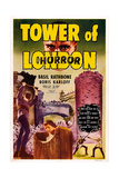 Tower of London, Top: Boris Karloff, 1939 Prints