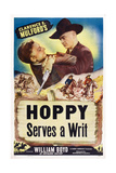 Hoppy Serves a Writ, William Boyd (Right), 1943 Giclee Print