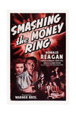 Smashing the Money Ring, Bottom Left: Margot Stevenson, Ronald Reagan, 1939 Poster
