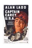 Captain Carey, U.S.A., Wanda Hendrix, Alan Ladd, 1950 Poster