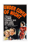 Under Cover of Night, from Left: Florence Rice, Edmund Lowe, Marla Shelton, 1937 Posters