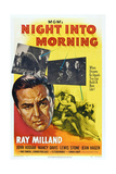 Night into Morning, Bottom from Left: Ray Milland (Twice), Jean Hagen, 1951 Poster