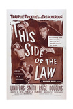 This Side of the Law, 1950 Poster
