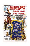 Belle of the Yukon, 1944 Posters