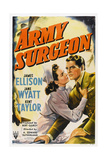 Army Surgeon, from Left: Jane Wyatt, James Ellison, 1942 Art