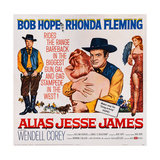Alias Jesse James, Bob Hope, Rhonda Fleming, 1959 Print