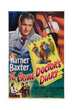 The Crime Doctor's Diary, Top from Left: Warner Baxter, Stephen Dunne, 1949 Posters