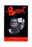 Burn!, (Aka Queimada), from Left: Evaristo Marquez, Marlon Brando, 1969 Posters
