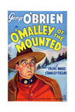 O'Malley of the Mounted, George O'Brien, 1936 Prints
