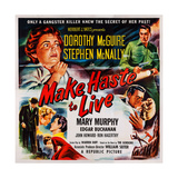 Make Haste to Live, Top from Left: Dorothy Mcguire, Stephen Mcnally, 1954 Print