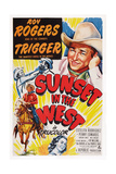 Sunset in the West, Roy Rogers, 1950 Prints