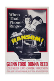 Ransom!, from Left: Donna Reed, Glenn Ford, 1956 Posters