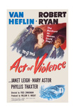 Act of Violence, from Left: Robert Ryan, Janet Leigh, Van Heflin, 1948 Prints