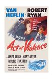 Act of Violence, Robert Ryan, Janet Leigh, Van Heflin, 1948 Prints