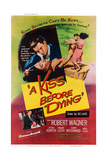 A Kiss before Dying, Top from Left: Virginia Leith, Robert Wagner; Bottom Left: Robert Wagner, 1956 Posters