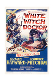 White Witch Doctor, from Center: Susan Hayward, Robert Mitchum, 1953 Poster