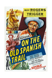 On the Old Spanish Trail Prints