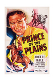 Prince of the Plains, Monte Hale, 1949 Posters